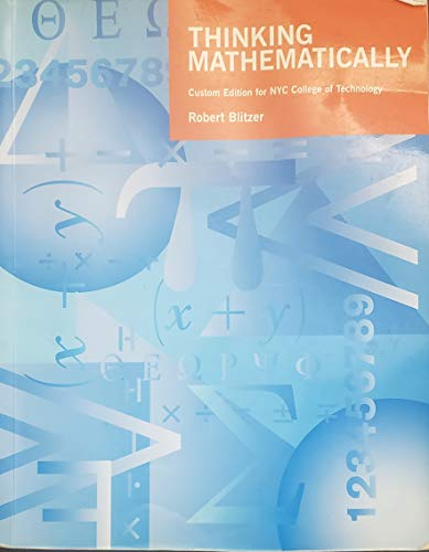 THINKING MATHEMATICALLY: CUSTOM EDITION FOR MOHAWK VALLEY: Blitzer, Robert; Snedeker,