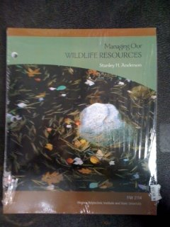 9780536840196: Managing Our Wildlife Resources