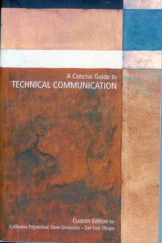 A Concise Guide to Technical Communication (Custom: Laura J Gurak