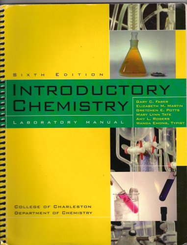Introductory Chemistry Laboratory Manual (Custom Sixth Edition: Elizabeth M. Martin