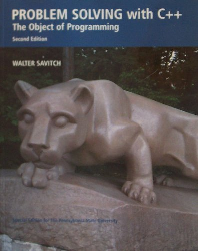 Problem Solving with C++: The Object of Programming (2nd Edition, Special Edition for the ...