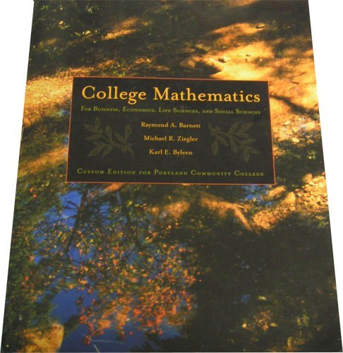 9780536848208: College Mathematics for Business, Economics, Life Sciences and Social Sciences (Custom Edition for Portland Community College) (Paperback)