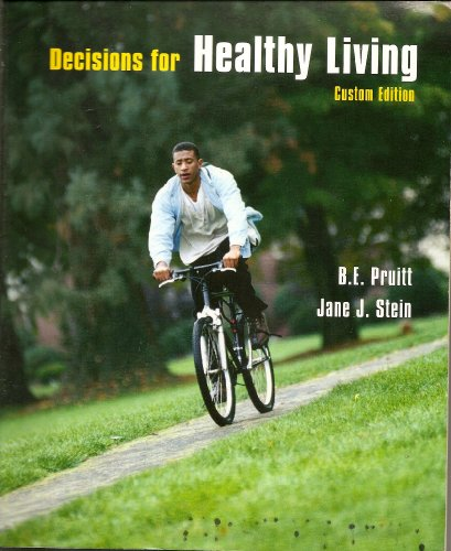 9780536848291: DECISIONS for HEALTHY LIVING Custom Edition