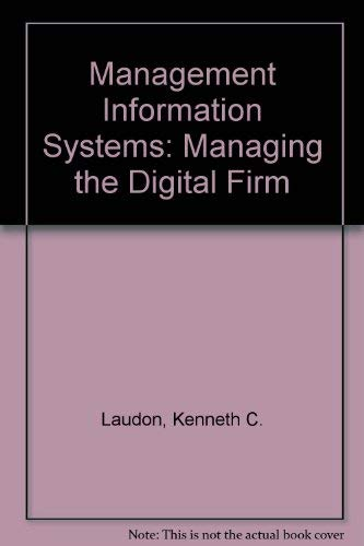 9780536849243: Management Information Systems: Managing the Digital Firm