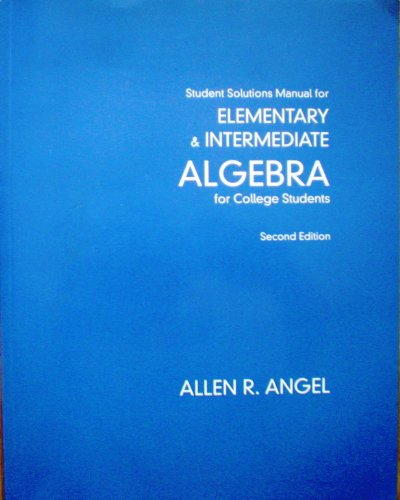 Elementary & Intermediate Algebra for College Students, 2 Edition - Student Solutions Manual by...