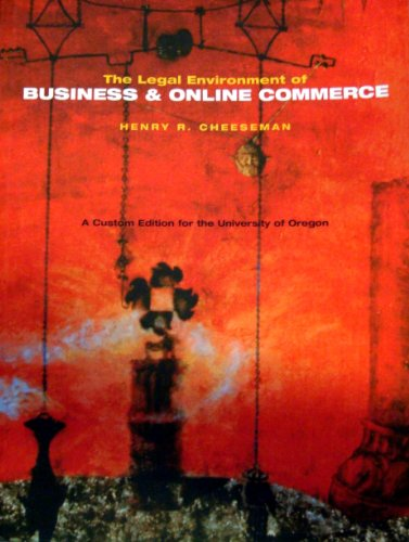 9780536851161: Legal Environment of Business and Online Commerce (A Custom Edition for the University of Oregon) (0