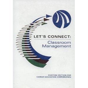 LET'S CONNECT: CLASSROOM MANAGEMENT: CARL BRIDGES, ANDREA GUILLAUME