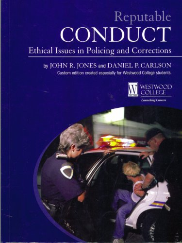 9780536858559: Reputable Conduct Ethical Issues in Policing and Corrections
