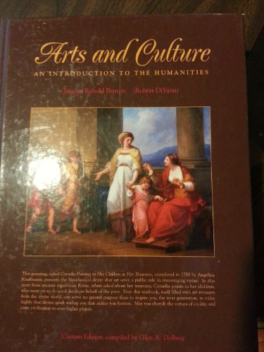 9780536859075: Arts and Culture: An Introduction to the Humanities (Custome Edition Compiled By Glen A. Dolberg)