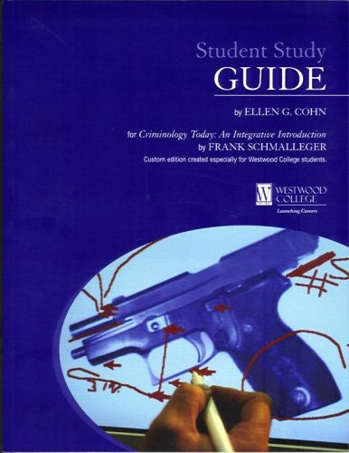9780536859129: Student Study Guide for Criminology Today: An Integrative Introduction