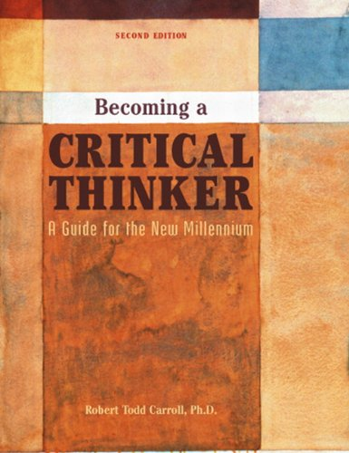 9780536859341: Becoming a Critical Thinker: A Guide for the New Millennium (2nd Edition)
