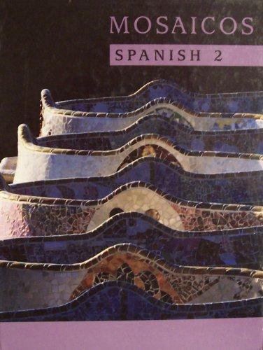 9780536864123: Mosaicos: Spanish 2