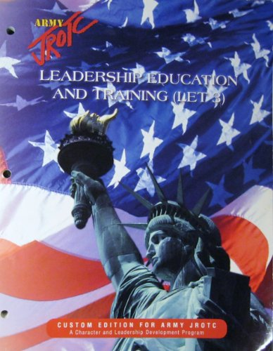 9780536866585: Army JROTC Leadership Education and Training (LET 3) Custom Edition For Army JROTC