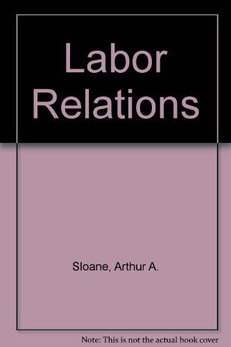 9780536867025: Labor Relations