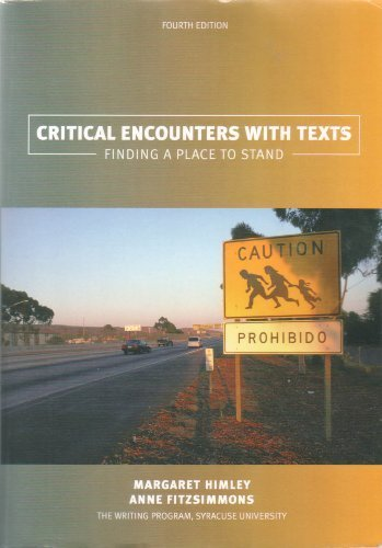 9780536881588: Critical Encounters with Texts : Finding a Place to Stand - Fourth Edition