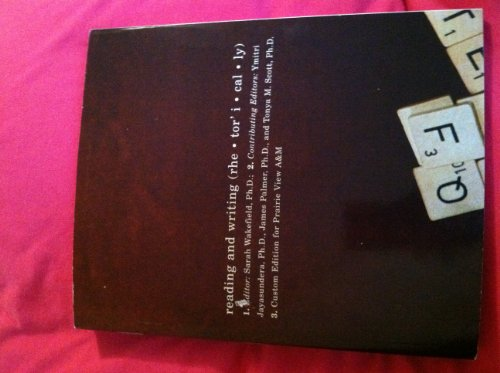 9780536881762: READING AND WRITING RHETORICALLY