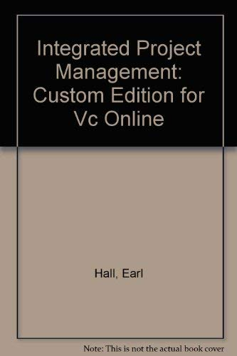 9780536903044: Integrated Project Management: Custom Edition for Vc Online