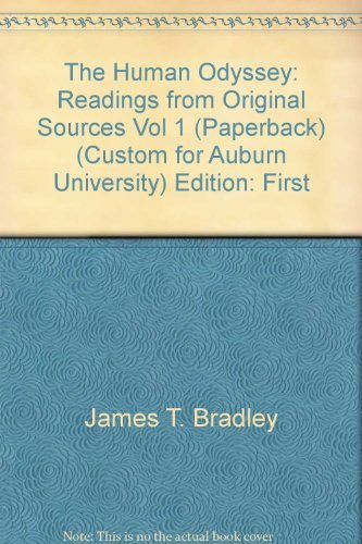 The Human Odyssey: Readings from Original Sources, Vol 1: Bradley