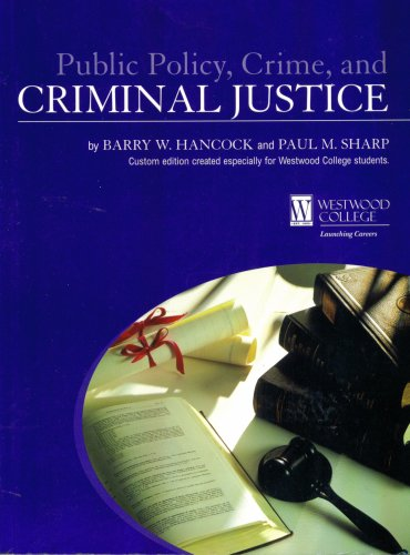 9780536904973: Public Policy, Crime, and Criminal Justice