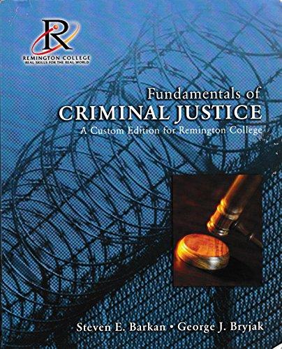9780536905598: Fundamentals of Crimnial Justice - A Custom Edition for Remington College