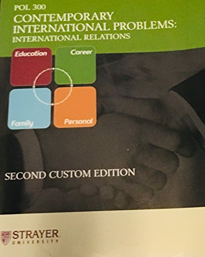 9780536910899: Contemporary International Problems: International Relations (Custom Edition Strayer University)