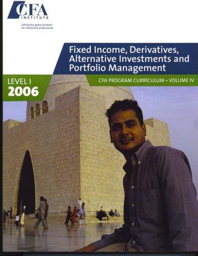 9780536916341: Fixed Income, Derivatives, Alternative Investments & Portfolio Management: Cfa Program, Level 1
