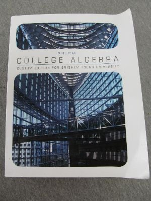 9780536918512: College Algebra Custom Edition for Brigham Young University