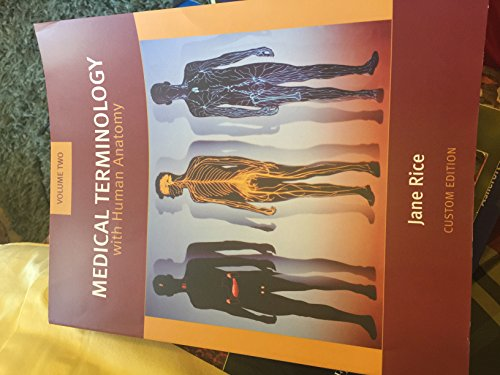 Medical Terminology with Human Anatomy, Vol. 2: Jane Rice