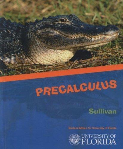 9780536919243: Precalculus (Custom Edition for University of Florida)
