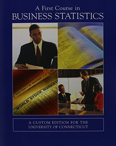 9780536922014: A First Course in Business Statistics
