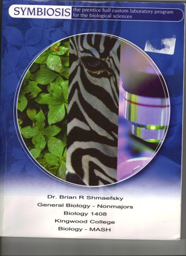 9780536925251: SYMBIOSIS The Prentice Hall Custom Labratory Program for the Biological Sciences (General Biology-Non Majors, Kingwood College)