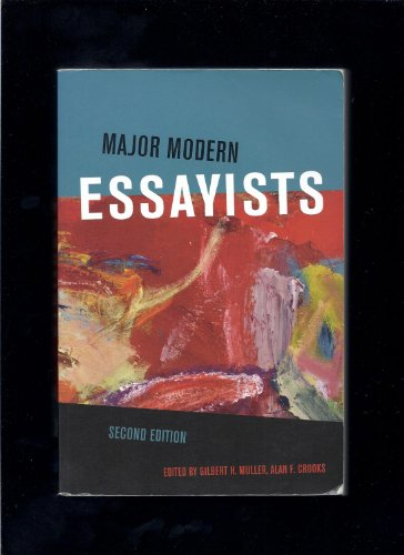 Major Modern Essayists: Gilbert H. Muller