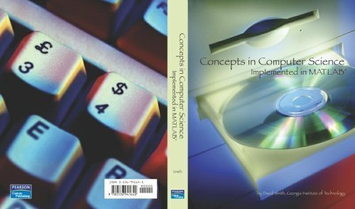 9780536941640: Concepts in Computer Science Implemented in MATLAB