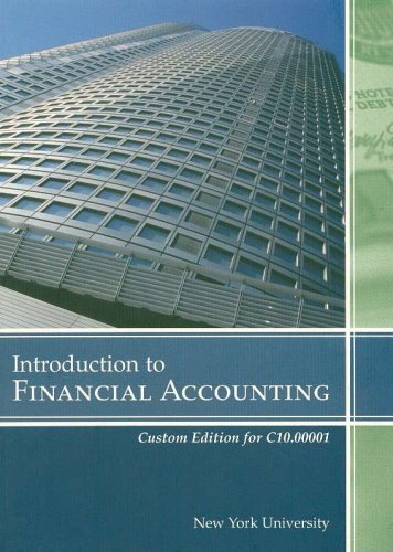 Intoduction to Financial Accounting (Custom Edition for: Pearson Prentice Hall
