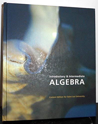 9780536944733: Introductory & Intermediate Algebra: Custom Edition for Saint Leo University