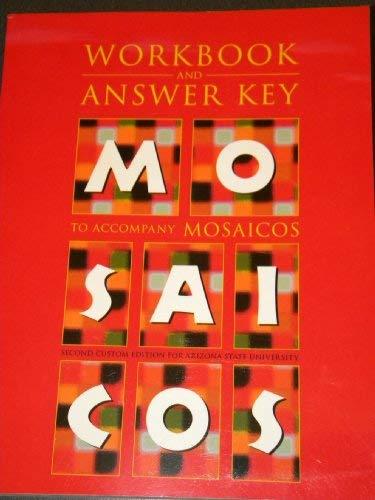 9780536957917: Workbook and Answer Key to Accompany Mosaicos (Second Custom Edition for Arizona State University)