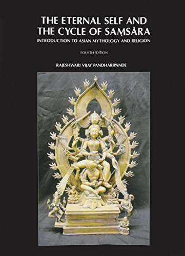 The Eternal Self and the Cycle of Samasara (Introduction to Asian Mythology and Religion): ...