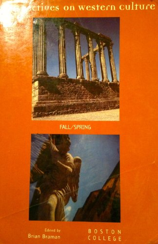 Perspectives on Western Culture, Fall/Spring: Brian [Editor] Braman