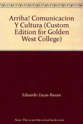 9780536969422: Arriba! Comunicacion Y Cultura (Custom Edition for Golden West College)