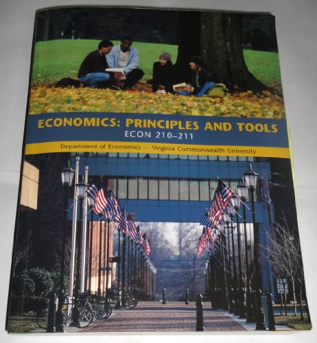 9780536969439: Economics: Principles and Tools (ECON 210-211 VCU, Department of Economics- Virginia Commonwealth University)