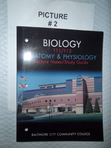 9780536972095: Biology 111/112, Anatomy & Physiology, Lecture Notes/Study Guide, Baltimore City Community College