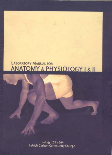 9780536976093: Laboratory Manual for Anatomy & Physiology 1 & 2 (Taken from: Laboratory Manual for Anatomy & Physiology, Third Edition, Cat Version, Biology 163 & 164 Lehigh Carbon Community College)