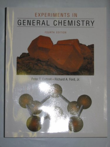 9780536976772: Experiments in General Chemistry