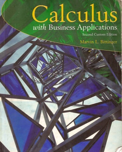 9780536977854: Calculus with Business Applications, 2nd Custom Edition