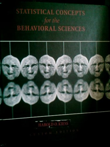 9780536977960: Statistical Concepts for the Behavioral Sciences