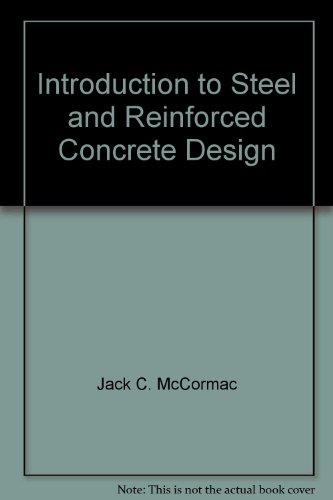 9780536979841: Introduction to Steel and Reinforced Concrete Design