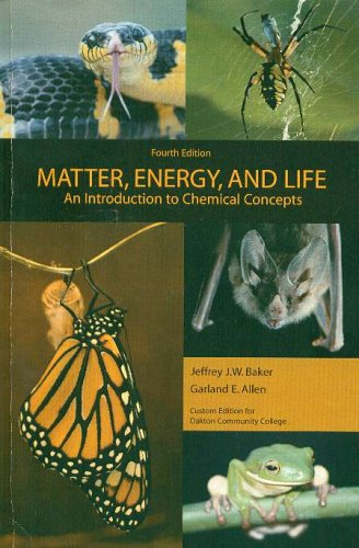 9780536986344: Matter, Energy, and Life an Introduction to Chemical Concepts (Custom Edition for Oakton Community College)