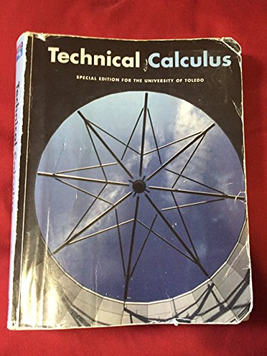 9780536987273: Technical Calculus (Special Edition for the University of Toledo)
