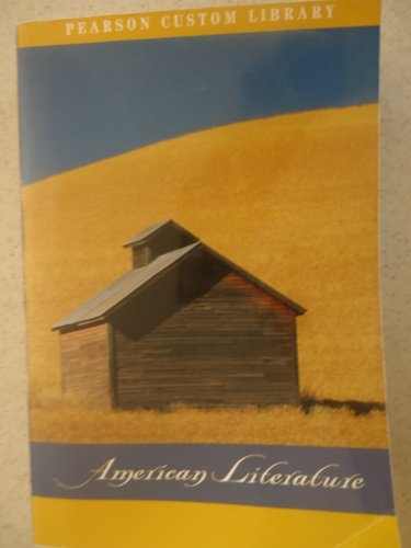 The Pearson Custom Library of American Literature