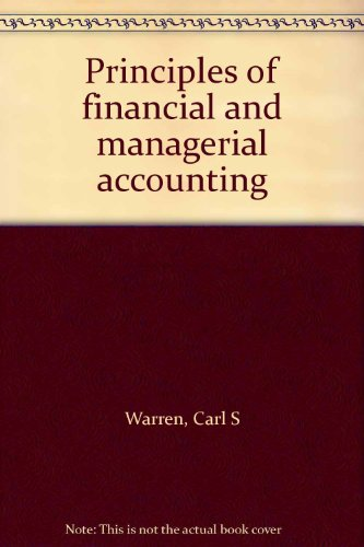 9780538012027: Title: Principles of financial and managerial accounting